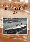 Ships in Focus Record 23 by John Clarkson (Paperback, 2003)