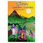 Thear Guardians Awakening 9781414049823 by Michael S. Rowley Hardcover