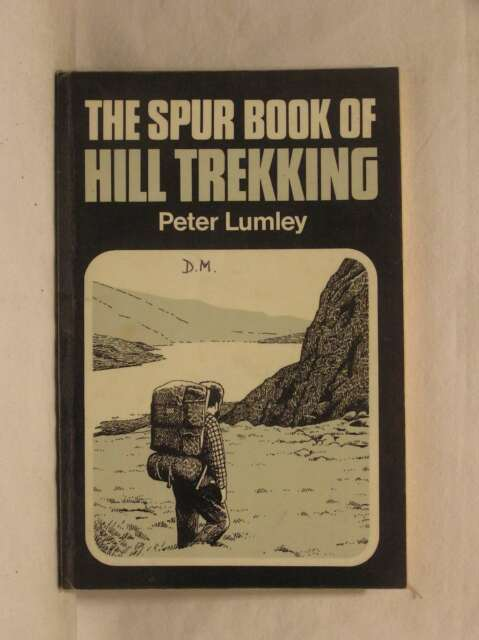Spur Book of Hill-trekking, The (Venture Guide S), Peter Lumley, Good Book