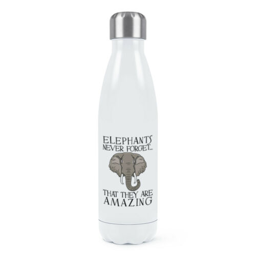 Elephants Never Forget That They Are Amazing Double Wall Water Bottle Funny