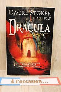 Dracula l'immortel - Dacre Stoker et Ian Holt - livre occasion grand format - France - État : Bon état : Livre ayant déj été lu, mais qui est toujours en bon état. La couverture présente des dommages mineurs, comme des éraflures, mais n'est ni trouée ni déchirée. Pour les couvertures rigides, la jaquette n'est pas néces - France