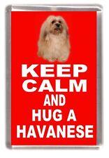 "Havanese Dog Fridge Magnet ""KEEP CALM AND HUG A HAVANESE"" by Starprint"