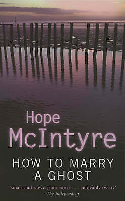 1 of 1 - McIntyre, Hope, How To Marry A Ghost: Number 2 in series (Lee Bartholomew), Very