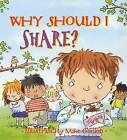 Why Should I Share? by Claire Llewellyn (Paperback, 2002)