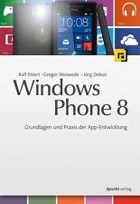 Ralf Ehlert - Windows Phone 8: Grundlagen und Praxis der App-Entwicklung