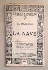 LA NAVE FUNEL MARINA NAVIGAZIONE MARE MANUALE 1929