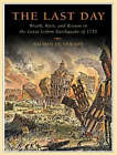 The Last Day: Wrath, Ruin, and Reason in the Great Lisbon Earthquake of 1755 by Nicholas Shrady (CD-Audio, 2008)