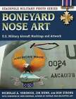 Boneyard Nose Art: U.S. Military Aircraft Markings and Artwork by Nick Veronico (Paperback, 2013)