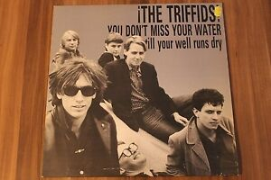The-Triffids-You-Don-039-t-Miss-Your-Water-Till-Your-Well-Runs-Dry-12-034-HOT-1226