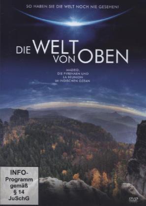 Madrid, die Pyrenäen... - Die WELT von OBEN - DVD