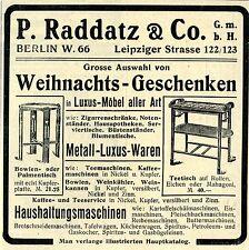 P.Raddatz & Co. Berlin METALL LUXUS WAREN MOEBEL  Historische Reklame von 1907
