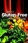 Green N' Gluten-Free - No Cook Lunch Recipes by Green N Gluten Free (Paperback / softback, 2013)