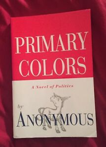 Brand New Primary Colors A Novel of Politics by Anonymous Paperback ...