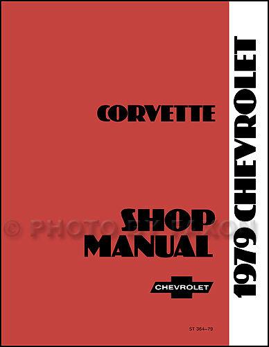 1979 Corvette Shop Manual 79 Repair Service Book Chevrolet Chevy