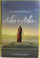 Ashes To Ashes -melissa Walker- Hardcover
