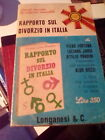 LIBRO RAPPORTO SUL DIVORZIO ALL'ITALIANA FORTUNA JOIO PANDINI LONGANESI 1968
