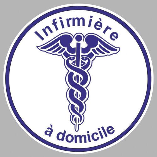 INFIRMIERE A DOMICILE CADUCEE 10cm AUTOCOLLANT STICKER IA062