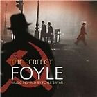 Various Artists - Perfect Foyle (Music Inspired by Foyle's War, 2013)