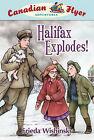 Halifax Explodes! by Frieda Wishinsky (Paperback / softback, 2011)