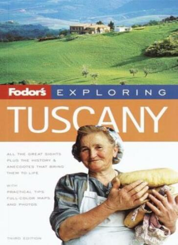 3rd Edition By Fodors Fodor/'s Exploring Tuscany