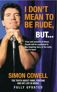 Very-Good-0091898285-Paperback-I-Don-039-t-Mean-to-be-Rude-But-The-Truth-About