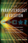 The Parapsychology Revolution: A Concise Anthology of Paranormal and Psychical Research by Robert M. Schoch, Logan Yonavjak (Paperback, 2008)