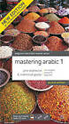 Mastering Arabic by Jane Wightwick, Mahmoud Gaafar (Mixed media product, 2007)