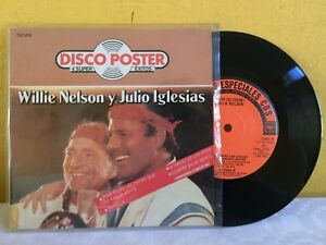 WILLIE-NELSON-Y-JULIO-IGLESIAS-DISCO-POSTER-MEXICAN-7-034-EP-PS-COUNTRY