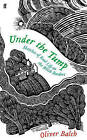 Under the Tump: Sketches of Real Life on the Welsh Borders by Oliver Balch (Hardback, 2016)