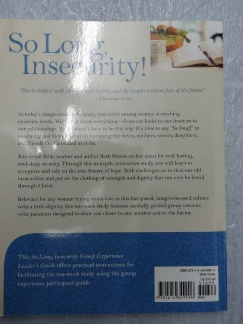 So Long Insecurity Group Experience Leader S Guide By Beth Moore 2011 Paperback