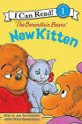 The Berenstain Bears' New Kitten by Stan Berenstain (Hardback, 2007)