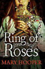 Ring of Roses by Mary Hooper (Paperback, 2014)