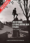 Before Endeavours Fade: Guide to the Battlefields of the First World War by Rose E.B. Coombs (Paperback, 1994)