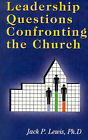Leadership Questions Confronting the Church by Jack Pearl Lewis (Paperback / softback, 1985)