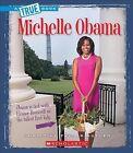 Michelle Obama by Christine Taylor-Butler (Paperback / softback, 2015)