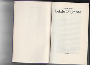 """Arthur Hailey """"Letzte Diagnose"""" - Hannover, Deutschland - Arthur Hailey """"Letzte Diagnose"""" - Hannover, Deutschland"""
