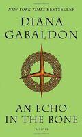 An Echo In The Bone: A Novel (outlander) By Diana Gabaldon, (mass Market Paperba