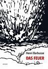 Das Feuer von Henri Barbusse (2016, Taschenbuch)