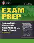 Exam Prep: Hazardous Materials Awareness and Operations by Dr. Ben A. Hirst, IAFC (Paperback, 2009)
