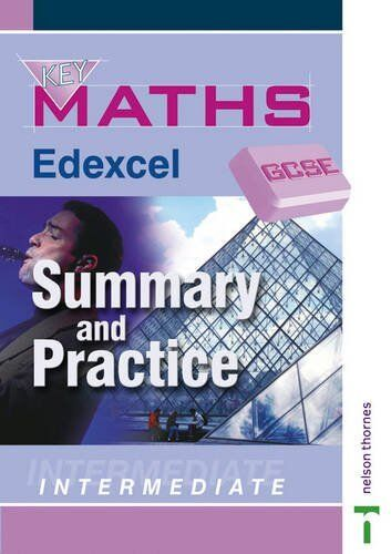 GCSE Key Maths - Edexcel Summary and Practice Intermediate (Key Maths GCSE) By
