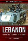 Lebanon: Levantine Calvary, 1958-1990 by Al J. Venter (Paperback, 2017)