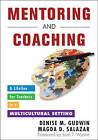 Mentoring and Coaching: A Lifeline for Teachers in a Multicultural Setting by SAGE Publications Inc (Paperback, 2010)