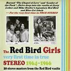 The Red Bird Girls: Very First Time in True Stereo 1964-1966 by Various Artists (CD, Feb-2016, Real Gone Music)
