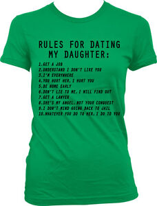 mothers rules for dating my daughter I am so glad to read that there are more mothers out there fighting to raise our   i also expect any boy dating my daughter and the rule applies to my son as.