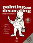 Painting and Decorating: An Information Manual by John Wiley and Sons Ltd (Paperback, 1998)