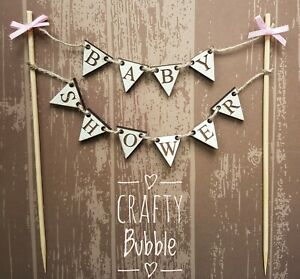BABY-SHOWER-WOODEN-HAND-MADE-BUNTING-CAKE-TOPPER-BOY-GIRL