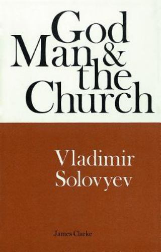God, Man and the Church by Solovyev, Vladimir, Hardcover, Used - Very Good