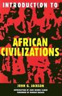 Introduction to African Civilizations by John G. Jackson (Paperback, 2001)