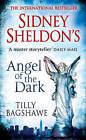 Sidney Sheldon's Angel of the Dark by Tilly Bagshawe, Sidney Sheldon (Paperback, 2012)