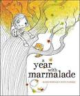A Year with Marmalade by Alison Reynolds (Hardback, 2013)